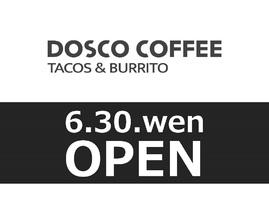 祝!6/30open『タコス&ブリトー ドスコ コーヒー』カフェ(広島県広島市中区)